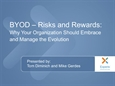 BYOD – Risks and Rewards: Why Your Organization Should Embrace and Manage the Evolution
