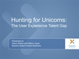 Hunting for Unicorns: The User Experience Talent Gap
