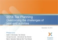 2014 Tax Planning – Overcoming the challenges of year-end tax activities