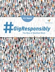 #GigResponsibly: The Rise of NextGen Work
